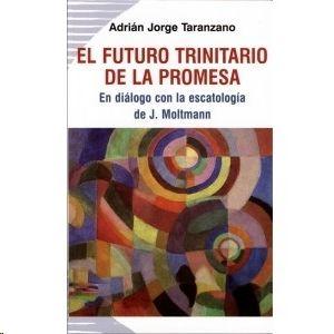 FUTURO TRINITARIO DE LA PROMESA, EL