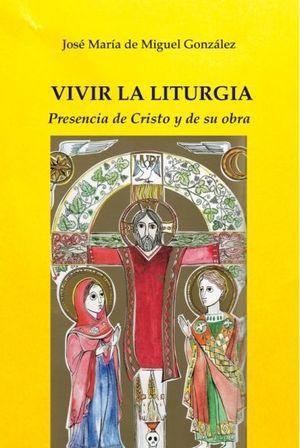 VIVIR LA LITURGIA