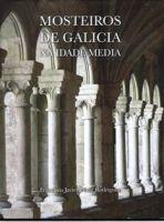 MOSTEIROS DE GALICIA NA IDADE MEDIA