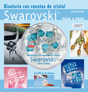 BISUTERÍA CON CUENTAS DE CRISTAL SWAROVSKI. LIBRO+DVD