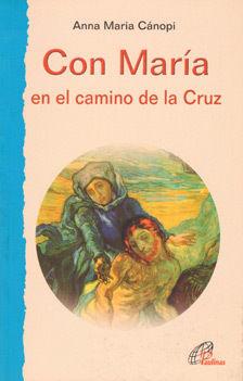 CON MARÍA EN EL CAMINO DE LA CRUZ