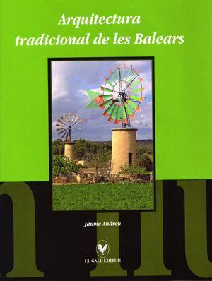 ARQUITECTURA TRADICIONAL DE LES BALEARS