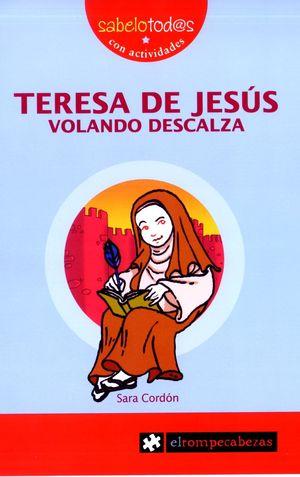TERESA DE JESÚS VOLANDO DESCALZA