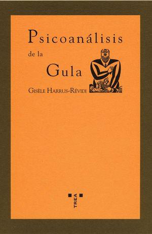 PSICOANÁLISIS DE LA GULA