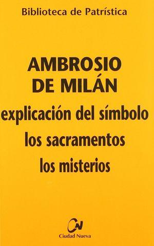 EXPLICACIÓN DEL SÍMBOLO - LOS SACRAMENTOS - LOS MISTERIOS