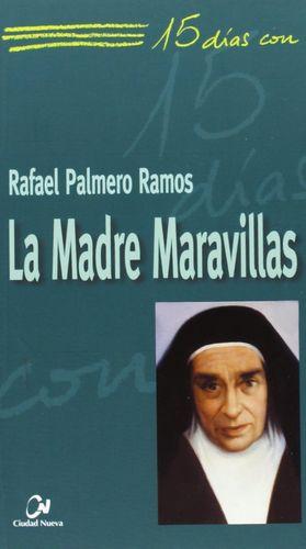 LA MADRE MARAVILLAS