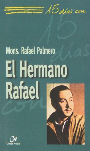 15 DIAS CON EL HERMANO RAFAEL