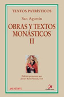 OBRAS Y TEXTOS MONÁSTICOS II