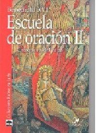 ESCUELA DE ORACIÓN II. CATEQUESIS DEL PAPA