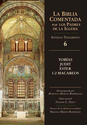 TOBÍAS, JUDIT, ESTER, 1-2 MACABEOS