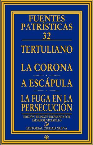 LA CORONA - A ESCAPULA - LA FUGA EN LA PERSECUCION