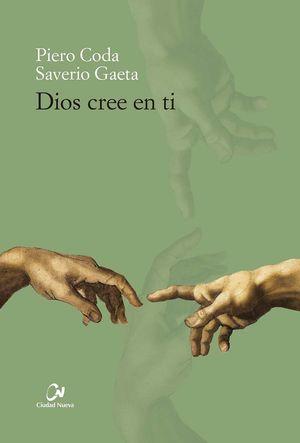 DIOS CREE EN TI