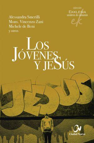LOS JÓVENES Y JESÚS