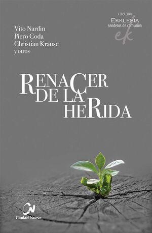 RENACER DE LA HERIDA