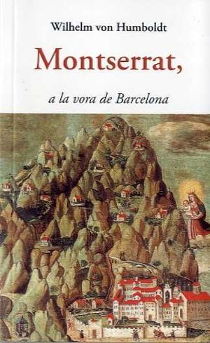MONTSERRAT, A LA VORA DE BARCELONA
