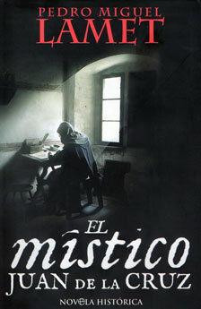 EL MISTICO SAN JUAN DE LA CRUZ
