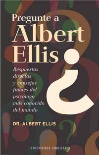 PREGUNTE A ALBERT ELLIS?
