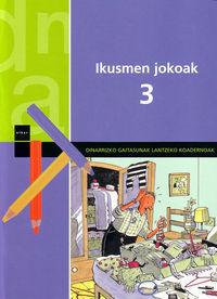IKUSMEN JOKOAK 3