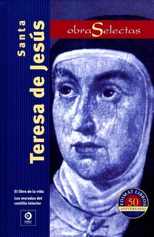 OBRAS SELECTAS SANTA TERESA DE JESÚS