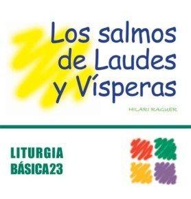 SALMOS DE LAUDES Y VÍSPERAS, LOS