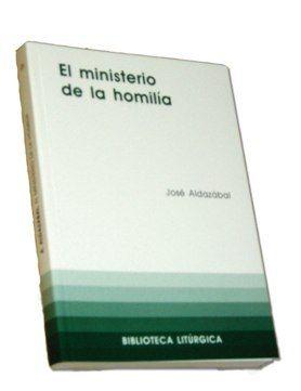 MINISTERIO DE LA HOMILÍA, EL