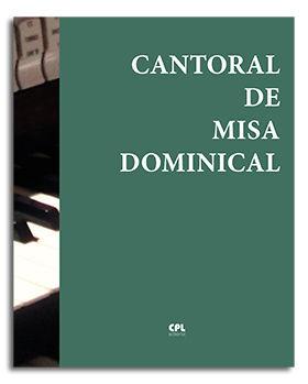 CANTORAL DE MISA DOMINICAL (LETRA Y MÚSICA) CON CD