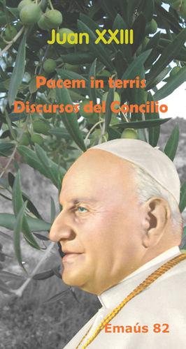 PACEM IN TERRIS. DISCURSOS DEL CONCILIO