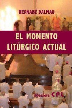 MOMENTO LITÚRGICO ACTUAL, EL