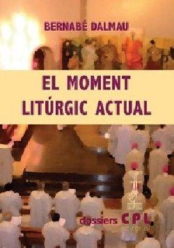MOMENT LITÚRGIC ACTUAL, EL