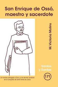 SAN ENRIQUE DE OSSÓ, MAESTRO Y SACERDOTE