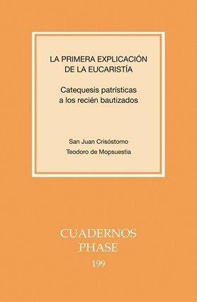 PRIMERA EXPLICACIÓN DE LA EUCARISTÍA, LA