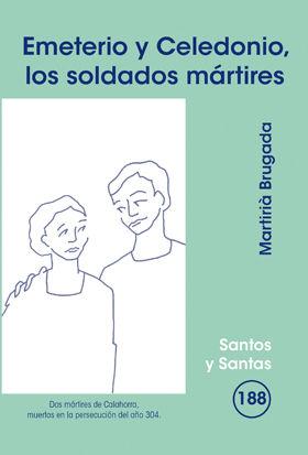 EMETERIO Y CELEDONIO, LOS SOLDADOS MÁRTIRES