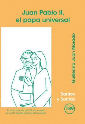 JUAN PABLO II, EL PAPA UNIVERSAL