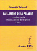 LLAMADA DE LA PALABRA, LA. CICLO C