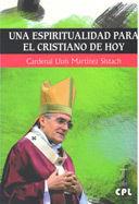 UNA ESPIRITUALIDAD PARA EL CRISTIANO DE HOY