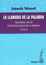 LLAMADA DE LA PALABRA, LA. CICLO A