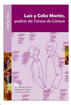 LUIS Y CELIA MARTIN, PADRES DE TERESA DE LISIEUX