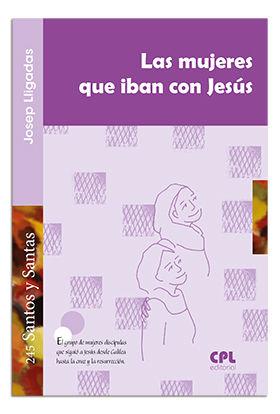 LA MUJERES QUE IBAN CON JESUS