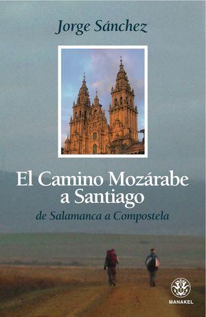 CAMINO MOZARABE A SANTIAGO