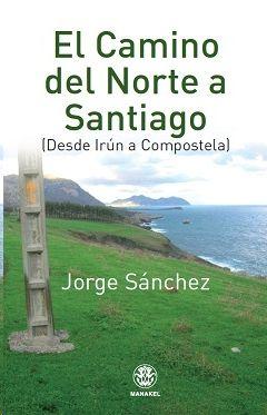 EL CAMINO DEL NORTE A SANTIAGO