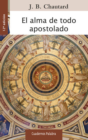 EL ALMA DE TODO APOSTOLADO