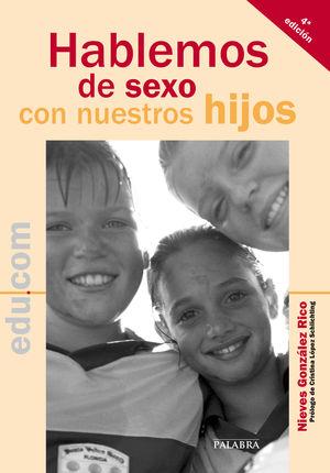 HABLEMOS DE SEXO CON NUESTROS HIJOS