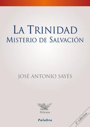 LA TRINIDAD, MISTERIO DE SALVACIÓN