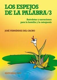 LOS ESPEJOS DE LA PALABRA 3