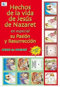 HECHOS DE LA VIDA DE JESÚS EN ESPECIAL SU PASIÓN Y RESURRECCIÓN