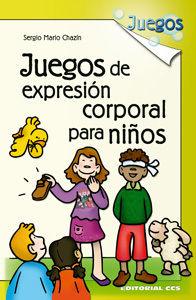 JUEGOS DE EXPRESIÓN CORPORAL PARA NIÑOS