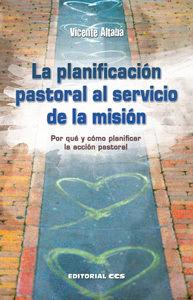LA PLANIFICACIÓN PASTORAL AL SERVICIO DE LA MISIÓN