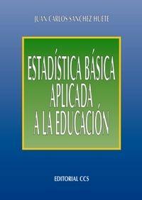 ESTADISTICA BASICA APLICADA A LA EDUCACION