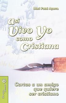 ASÍ VIVO YO COMO CRISTIANA