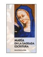 MARÍA EN LA SAGRADA ESCRITURA